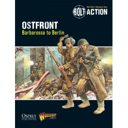 Ostfront: Barbarossa to Berlin - Bolt Action Theatre Book