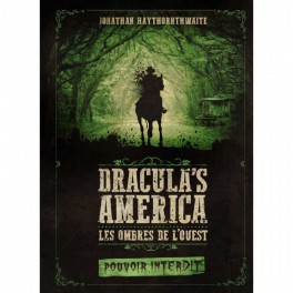 Dracula's America - Pouvoirs Interdits